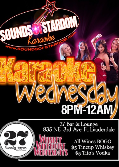 27 Bar & Lounge - Wednesdays 8pm-12am 835 NE 3rd Ave. Ft. Lauderdale
