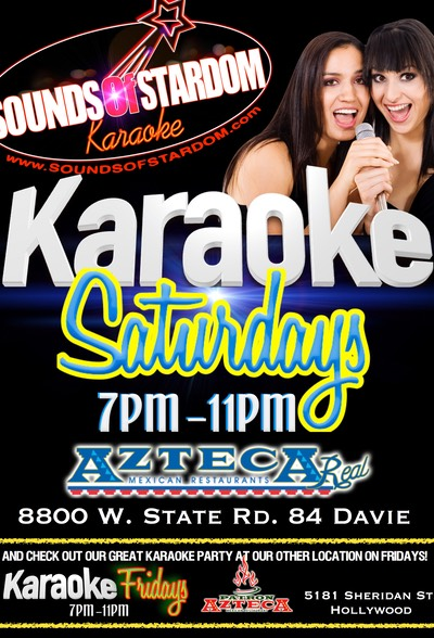 Azteca - Saturdays 7pm - 11pm 8800 W. State Rd. 84 Davie