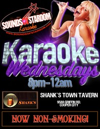 Shank's Town Tavern - Wednesdays 8pm - 12am 9588 Griffin Rd. Cooper City