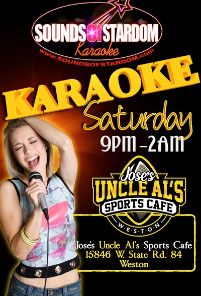 Uncle Al's - Saturdays 9pm - 2am 15846 W. State Rd. 84 Sunrise
